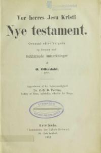 Bokomslag 1902 Det nye testamentet oversatt av den katolske presten Olaf Offerdahl